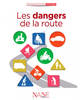 NANE Editions : Dangers de la route