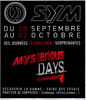 28 septembre - 02 octobre 2011 : Mysterious Days par Sym